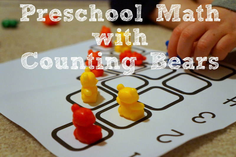 Preschool Math with Counting Bears (free printable!)  Wildflower Ramblings at HHM